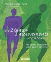 En 2 temps 3 mouvements, le corps heureux