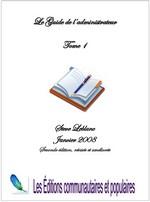 Le guide de l'administrateur (tome 1)